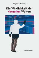 Die Wirklichkeit der virtuellen Welten PDF