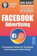 Facebook Advertising  A Complete Guide for Facebook and Instagram Advertising PDF