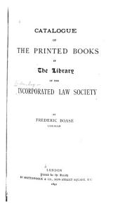 Catalogue of the Printed Books in the Library of the Incorporated Law Society PDF