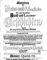 Sammlung von Natur  und Medicin   wie auch hierzu geh  rigen Kunst  und Literatur Geschichten   1718 1730   PDF