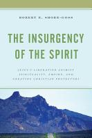 The Insurgency of the Spirit PDF