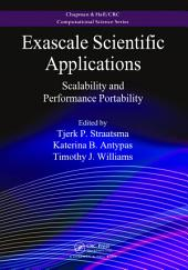 Exascale Scientific Applications: Scalability and Performance Portability