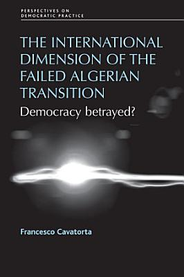 The international dimension of the failed Algerian transition PDF