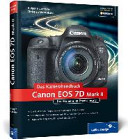 Canon EOS 7D Mark II  Das Kamerahandbuch PDF