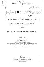 The Prologue, the Knightes Tale, the Nonne Preestes Tale