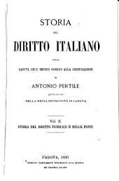 Storia del diritto italiano dalla caduta dell' Impero Romano alla codificazione: Volume 2,Parte 1