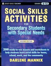 Social Skills Activities for Secondary Students with Special Needs: Edition 2