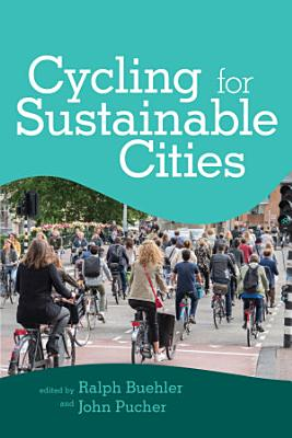 Cycling for Sustainable Cities