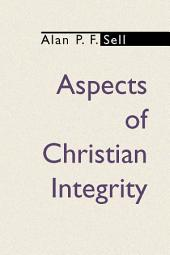 Aspects of Christian Integrity