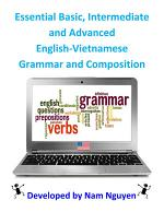 Essential Basic, Intermediate and Advanced Grammar and Composition In English-Vietnamese