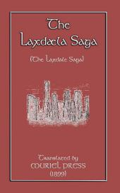THE LAXDAELA SAGA: A Norse / Viking Saga