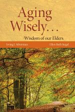 Aging Wisely... Wisdom of Our Elders