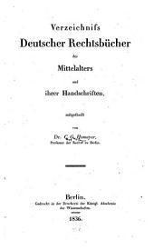 Verzeichniss deutscher Rechtsbücher des Mittelalters und ihrer Handschriften