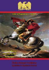 Life Of Napoleon —