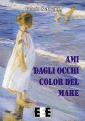 Ami dagli occhi color del mare