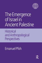The Emergence of Israel in Ancient Palestine PDF