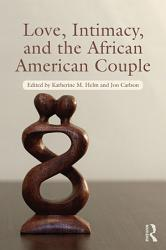 Love Intimacy And The African American Couple Book PDF