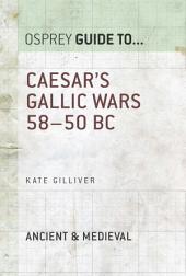 Caesar's Gallic Wars: 58–50 BC