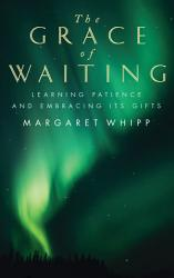 The Grace Of Waiting Book PDF