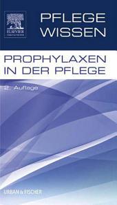 PflegeWissen Prophylaxen in der Pflege: Ausgabe 2