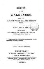 History of the Waldenses, from the Earliest Period Till the Present Time