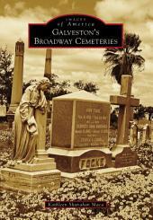 Galveston's Broadway Cemeteries