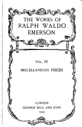 The Works of Ralph Waldo Emerson: Volume 4