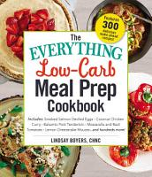 The Everything Low Carb Meal Prep Cookbook PDF