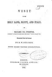 Visit to the Holy Land, Egypt, and Italy: Volume 42; Volume 69