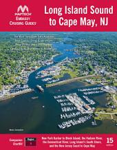 Embassy Cruising Guide Long Island Sound to Cape May, NJ, 15th ed.