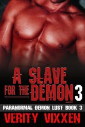A Slave For The Demon 3: M/F Demon Monster Paranormal BDSM