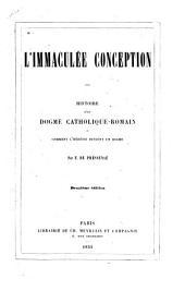 Li̓mmaculée conception: histoire dʾun dogme catholique-romain