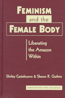 Feminism and the Female Body
