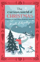 The Curious World Of Christmas Book PDF