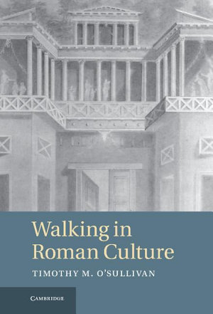 Walking in Roman Culture