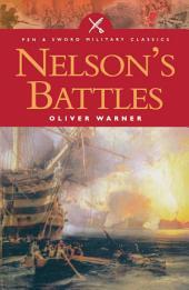Nelson's Battles: The Triumph of British Seapower