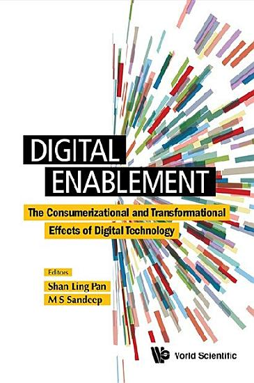 Digital Enablement  The Consumerizational And Transformational Effects Of Digital Technology PDF