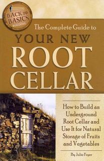 The Complete Guide to Your New Root Cellar Book