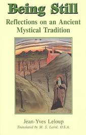 Being Still: Reflections on an Ancient Mystical Tradition