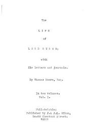 The Life of Lord Byron: With His Letters and Journals, Volumes 1-2