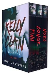 Kelly Clan Box Set One: Finn, Conor, Noel