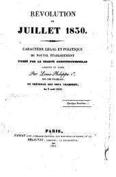 Révolution de juillet 1830: Caractère légal et politique du nouvel Établissement ...