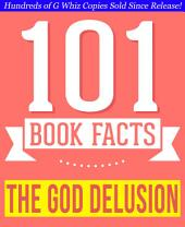 The God Delusion - 101 Amazing Facts You Didn't Know: Fun Facts and Trivia Tidbits Quiz Game Books