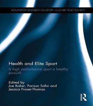 Health and Elite Sport