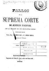 Fallos de la Corte suprema de justicia de la nación: con la relación de sus respectivas causas ..., Volumen 9