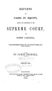 Cases at Law Argued and Determined in the Supreme Court of North Carolina: Volume 43, Part 8
