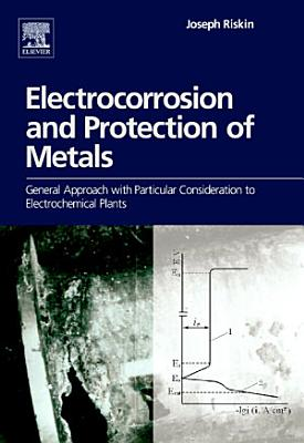 Electrocorrosion and Protection of Metals