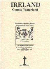 County Waterford, Ireland: Genealogy and Family History Notes