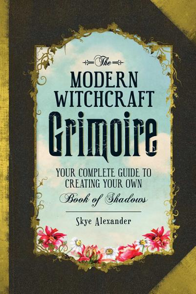 Download The Modern Witchcraft Grimoire Book