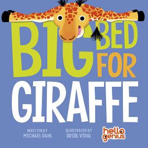 Big Bed for Giraffe Book